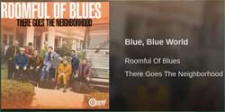 Blue, Blue World by Roomful of Blues